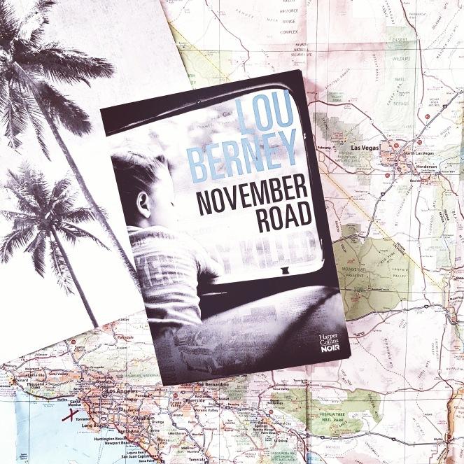 November road de Lou Berney aux Editions Harper Collins Noir  Un roman road trip dans l'Amérique des années 60
